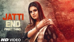 Jatti End Lyrics – Preet Thind
