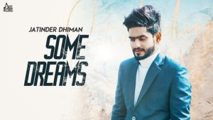 Some Dreams Lyrics – Jatinder Dhiman