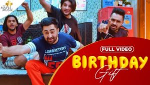 Birthday Gift Lyrics – Sharry Mann