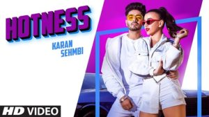 HOTNESS LYRICS – KARAN SEHMBI