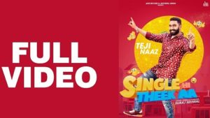 Single Hi Theek Aa Lyrics – Teji Naaz