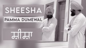 Sheesha Lyrics – Pamma Dumewal feat. Mintu Gurusaria