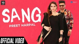 Sang Lyrics – Preet Harpal