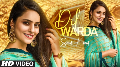 Dil Warda Lyrics – Swar Kaur