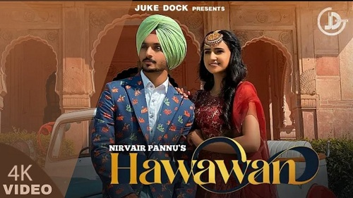 Hawawan Lyrics – Nirvair Pannu