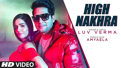 High Nakhra Lyrics – Luv Verma