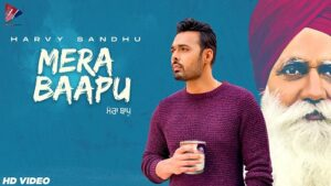 Mera Baapu Lyrics – Harvy Sandhu