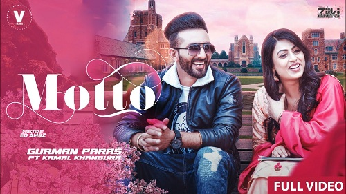 Motto Lyrics – Gurman Paras ft. Kamal Khangura