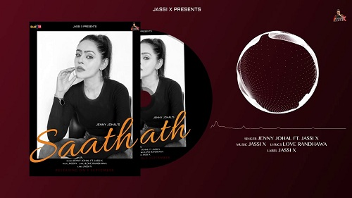 Saath Lyrics – Jenny Johal Ft Jassi X
