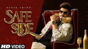 Safe Side Lyrics – Kadir Thind