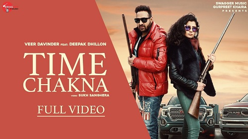Time Chakna Lyrics – Veer Davinder ft. Deepak Dhillon