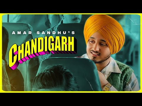 Chandigarh Lyrics – Amar Sandhu