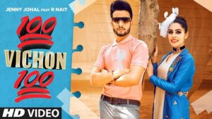 100 Vichon 100 Lyrics – Jenny Johal Ft R Nait