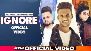 Ignore Lyrics – Kaka & Navi Sandhu