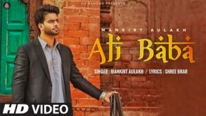Ali Baba Lyrics – Mankirt Aulakh