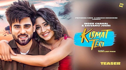 Kismat Teri Lyrics – Inder Chahal