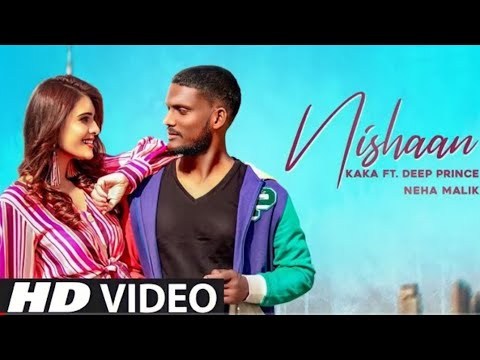 Nishaan Lyrics – Kaka Ft. Deep Prince